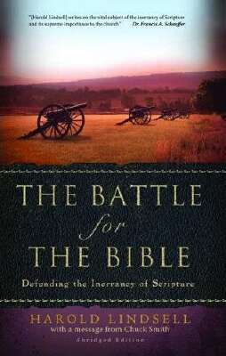 Dr. Harold Lindsell - Battle For The Bible